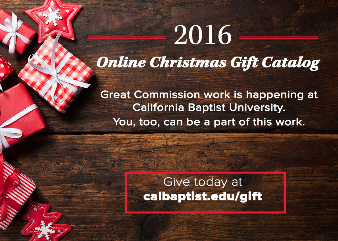California Baptist University has launched a new tool to make it easier than ever to support the CBU mission through an Online Christmas Gift Catalog. The catalog, hosted on calbaptist.edu/gift, launched on Nov. 2.
