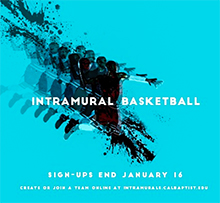Sign-ups for intramural men's and women's basketball are currently underway for the spring 2018 intramural sports schedule at California Baptist University.