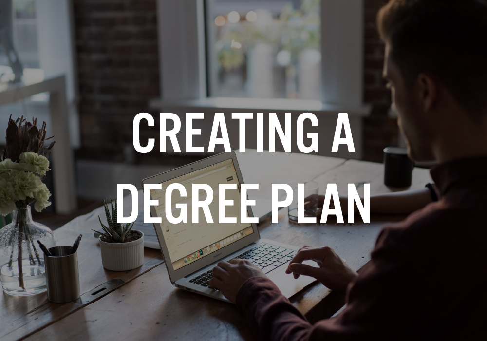 Creating a Degree Plan