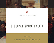 "CBU faculty members tackle the theology of ""Biblical Spirituality"""